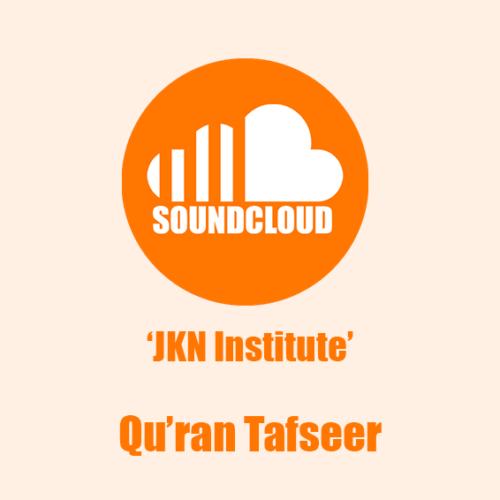 Quran Tafseer JKN SoundCloud 566px